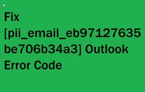 The Reasons Occuring [pii_email_eb97127635be706b34a3] Error Code